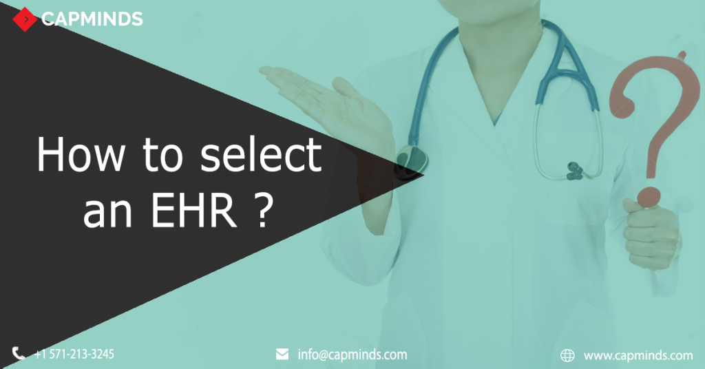 How to select an EHR vendor