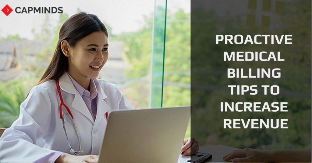 Proactive Medical Billing Tips To Increase Revenue