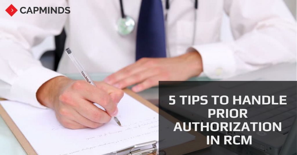 5 Tips To Handle Prior Authorization In RCM
