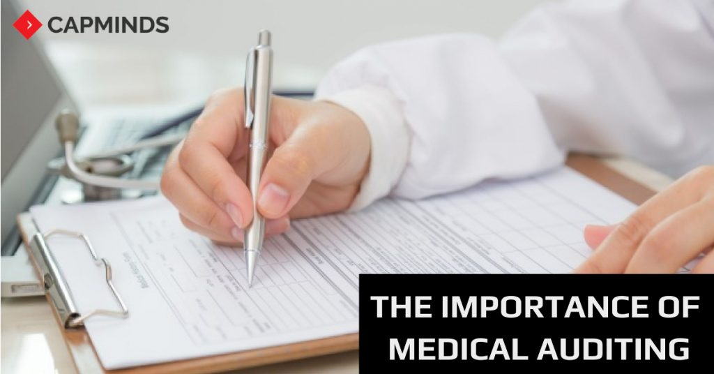 The Importance Of Medical Auditing