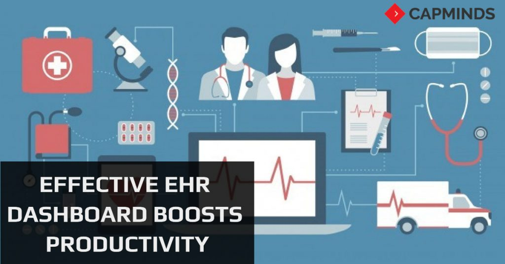 Effective EHR Dashboard Boosts Productivity