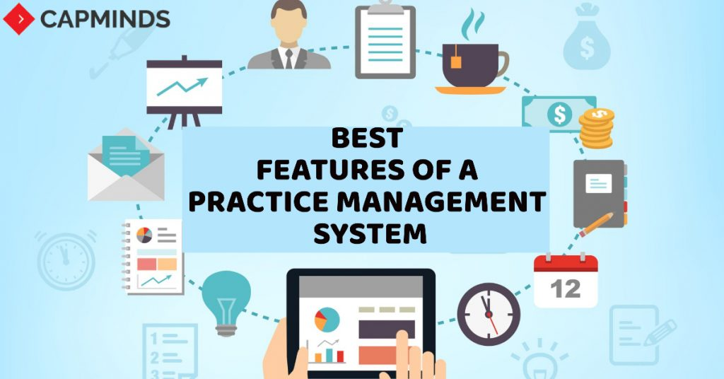Best Features Of A Practice Management System