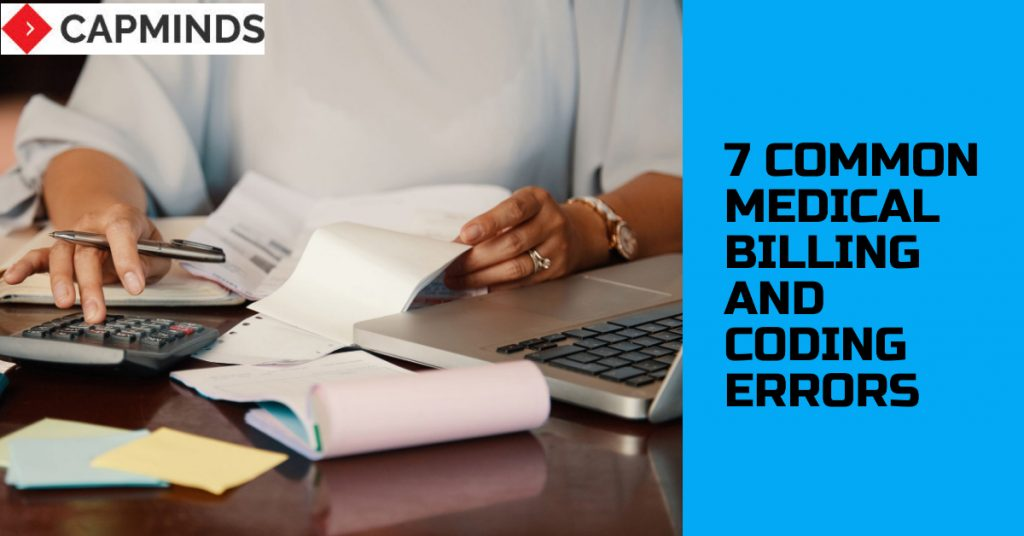 7 Common Medical Billing And Coding Errors