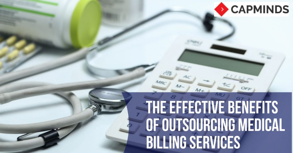 The Effective Benefits Of Outsourcing Medical Billing Services