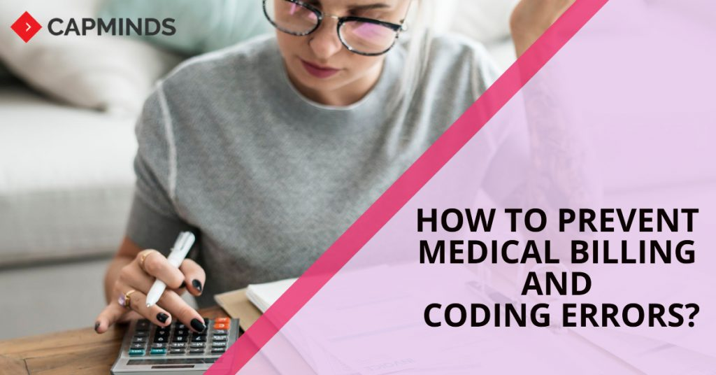 How To Prevent Medical Billing And Coding Errors?