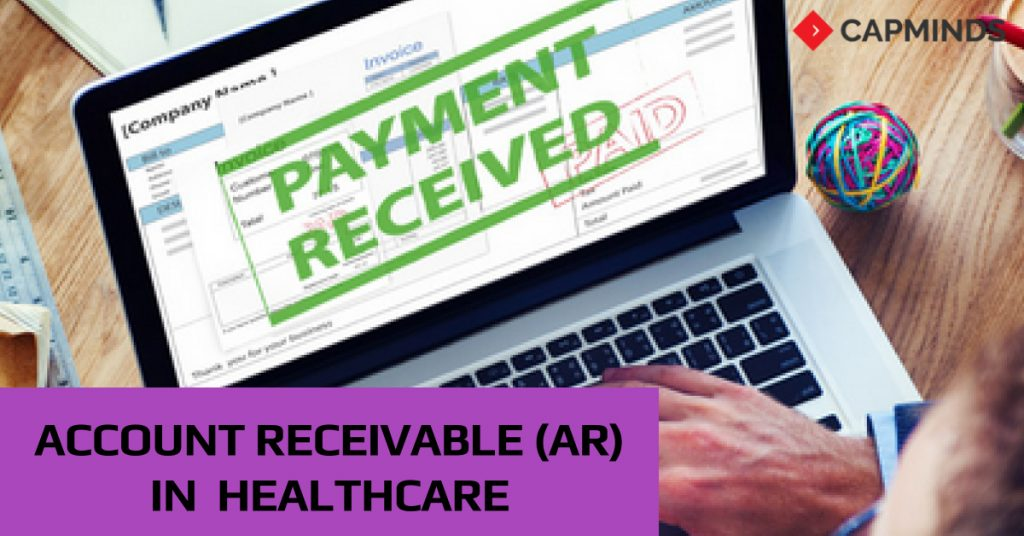 All About Account Receivable(AR) In Healthcare