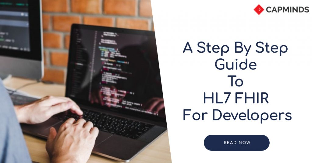 A Step By Step Guide To HL7 FHIR For Developers