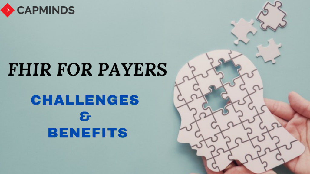 FHIR For Payers: Challenges & Benefits