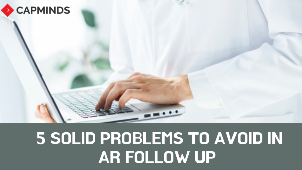 5 Solid Problems To Avoid In AR Follow Up