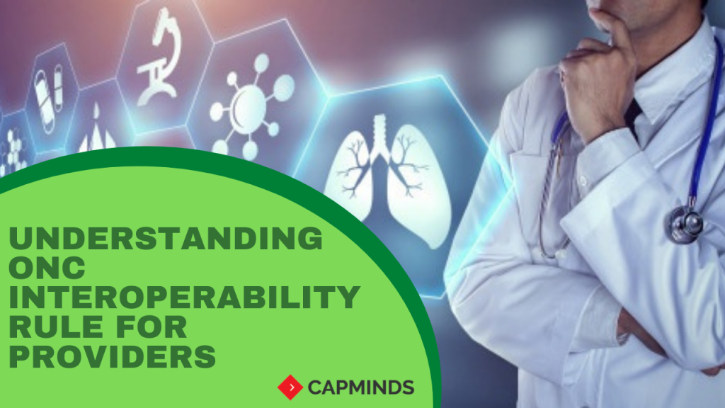 Understanding ONC Interoperability Rule For Providers