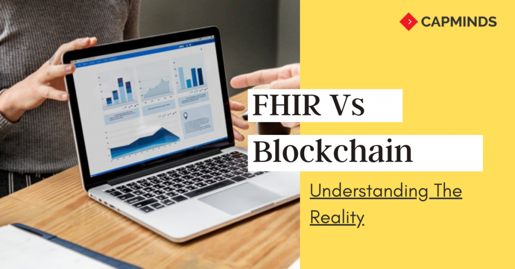 FHIR Vs Blockchain:Understanding The Reality