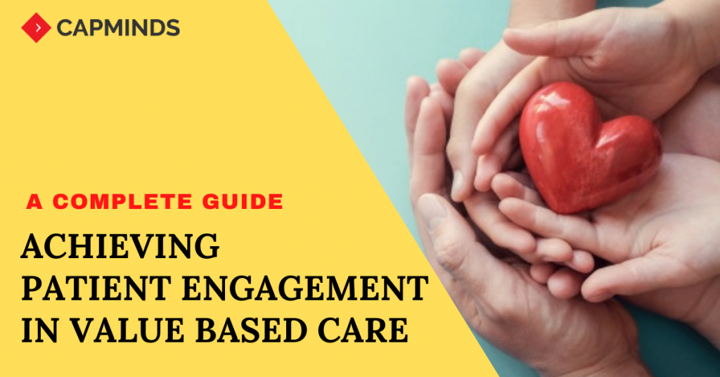 Achieving Patient Engagement In Value Based Care
