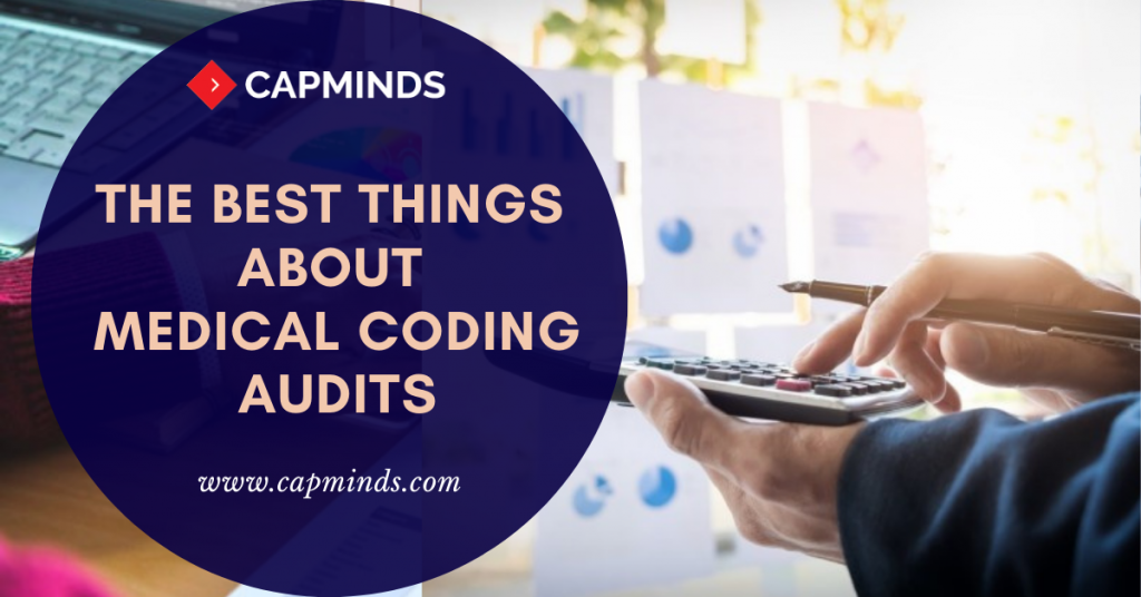 The Best Things About Medical Coding Audits
