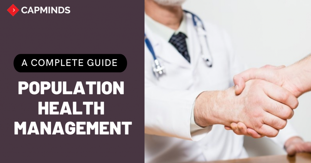 A Complete Guide To Population Health Management
