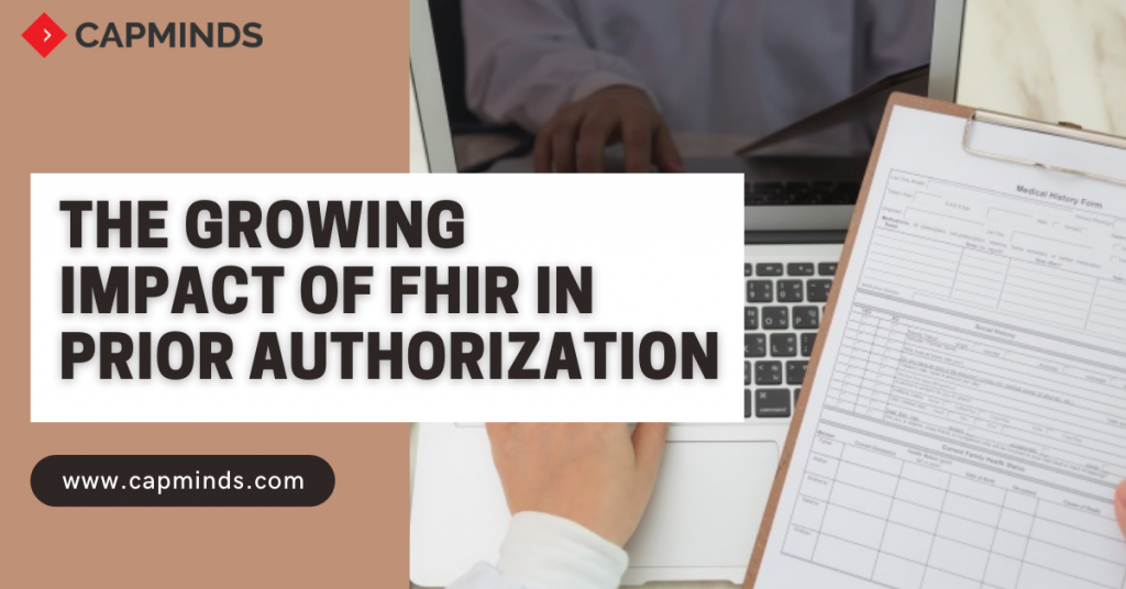 The Growing Impact Of FHIR In Prior Authorization
