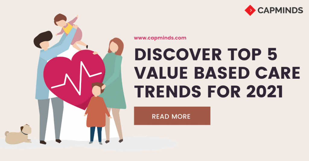 Discover Top 5 Value Based Care Trends For 2021