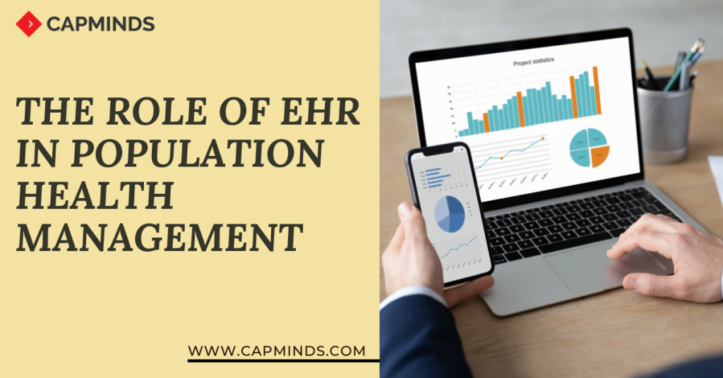 The Role of EHR in Population Health Management