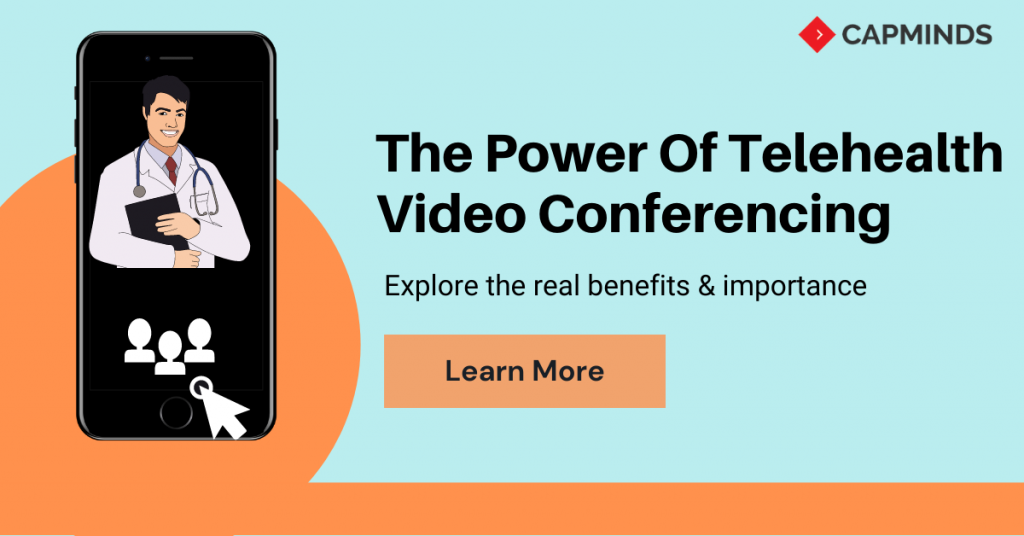 The Power Of Telehealth Video Conferencing