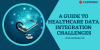 A Guide To Healthcare Data Integration Challenges
