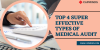 Top 4 Super Effective Types Of Medical Audit